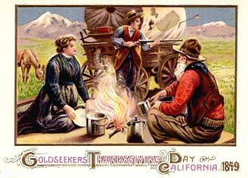 The California Gold Rush began in 1846. On November 29, 1849, California Governor Riley issued California's first Thanksgiving Day proclamation.