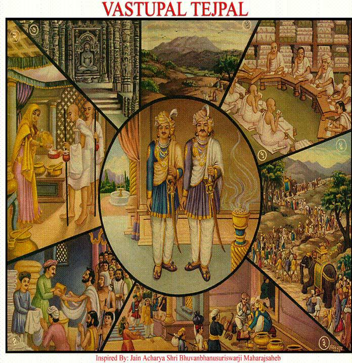 [1] VASTUPAL TEJPAL (Charity and honouring the Sangh- Four folded follower of Tirthankara) (1) Vastupal-the Chief minister of Gujarat state everyday heartfelt offered food, clothes etc.