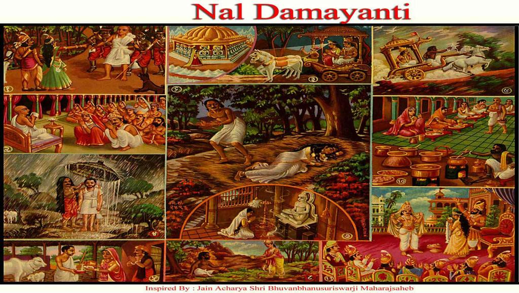 [18] NAL DAMYANTI (Monk Torture) (1) Damyanti, in her previous birth, while hunting with her husband got a Jain Monk caught by her servants and tortured him.