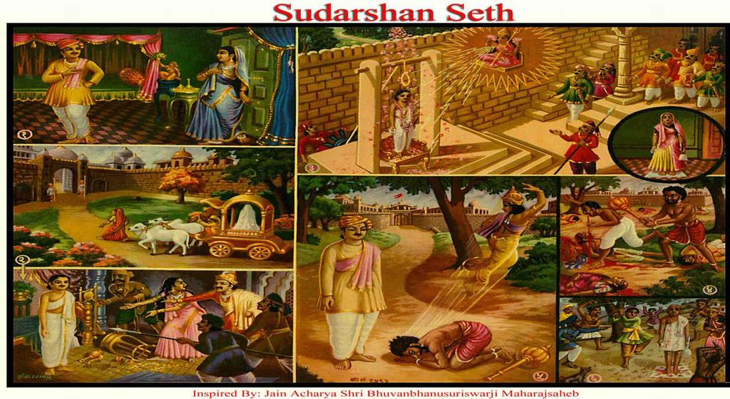 [19] SUDARSHAN SETH (Firm in Character) (1) Kapila with trick and fraud called Sudarshan home and urged for sensual pleasure. He replied I am impotent and thus escaped from there.