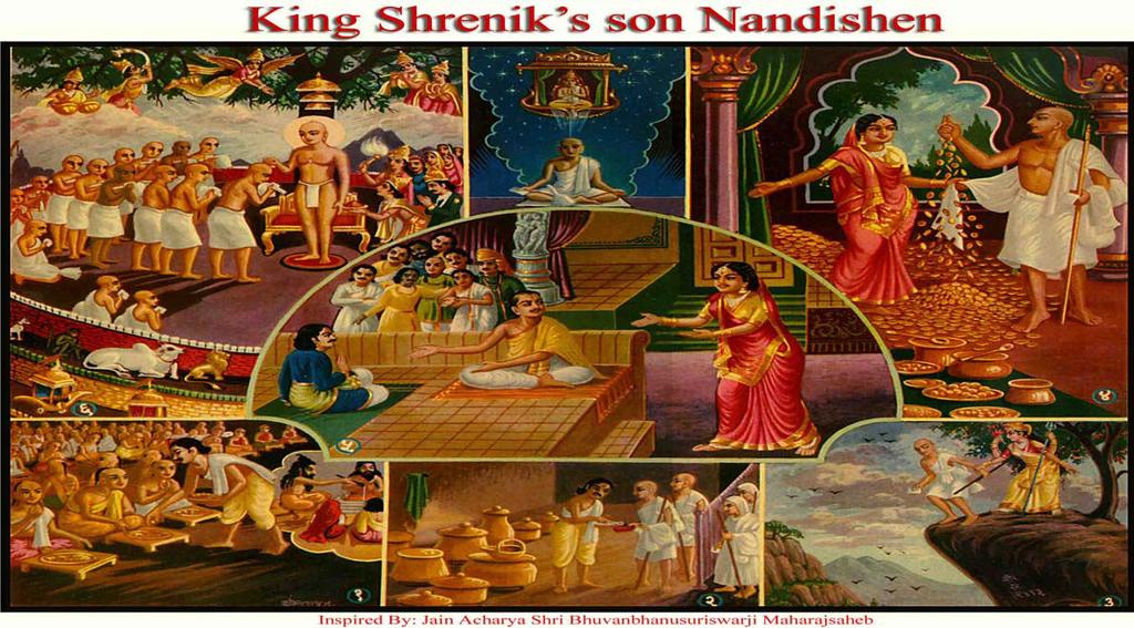 [21] KING SHRENIK S SON NANDISHEN (Love for Monk ship) (1) In his previous birth, Prince Nandishen, was a worker where food was cooked for the Brahmins and would then take whatever was left.