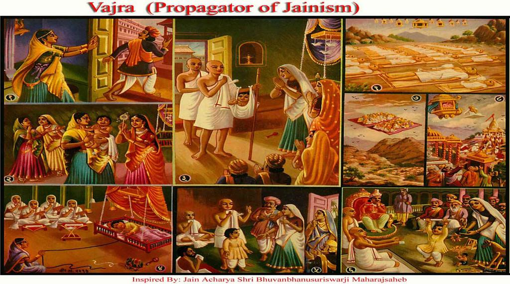 [24] VAJRA (Propagator of Jainism) (1) Dhangiri left his pregnant wife to renounced the world and became a Jain Monk.