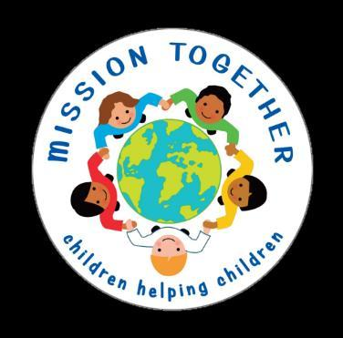 98% of money donated to Mission Together by children goes directly towards children s projects overseas.