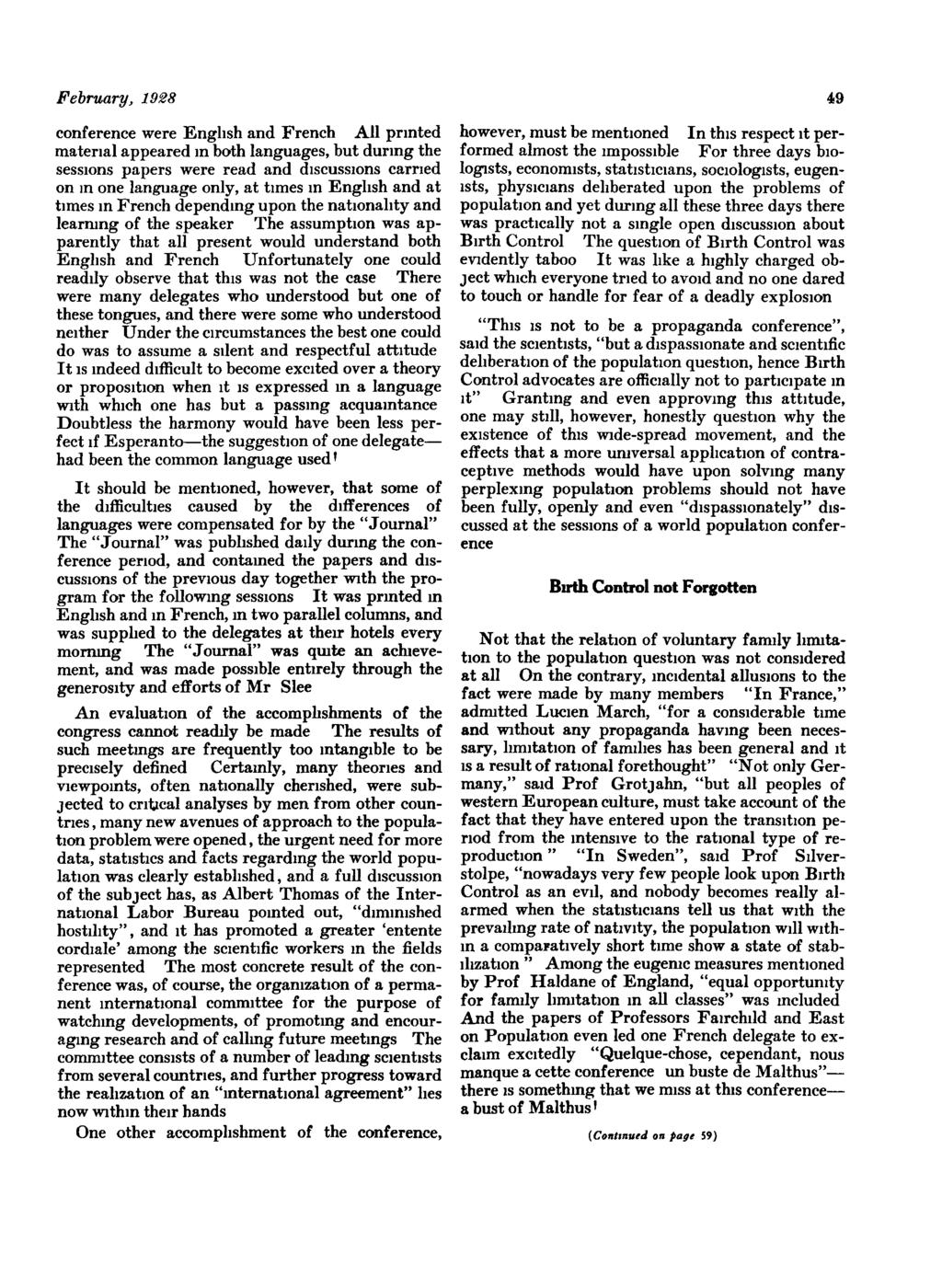 February, 1988 49 conference were English and French All printed material appeared in both languages, but during the sessions papers were read and discussions carried on In one language only, at