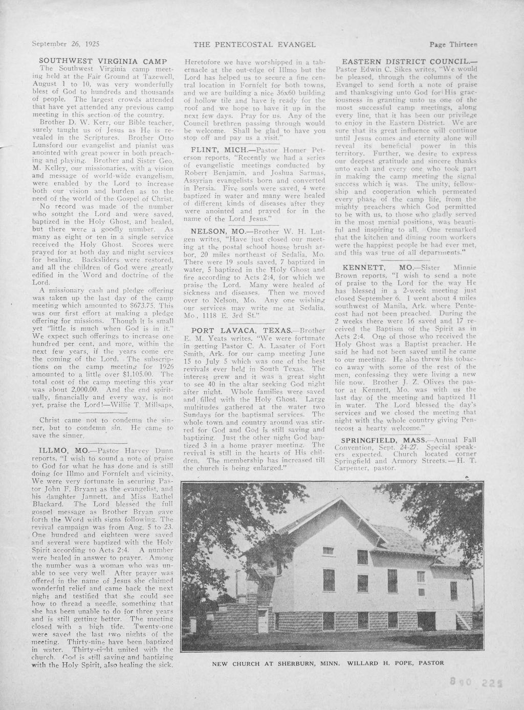 Septt'mbcr 26. 1925 THE PENTECOSTAL EVANGEL Page Thirtet'n SOUTHWEST VRGNA CAMP The Southwe~t Virginia camp llll'et nk{ hd(1 at tl{' Fair Cround, ']';lzf:\\l', Augu~t to 10.