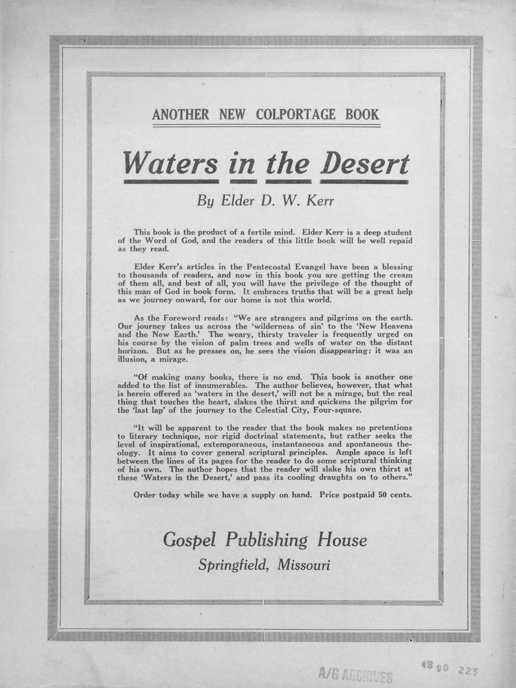 ANOTHER NEW COLPORTAGE BOOK Waters in the Desert By Elder D. W. Kerr This book is the product of a fertile mind.