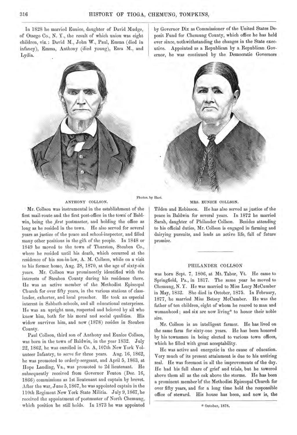 316 HISTORY OF TIOGA, CHEMUNG, TOMPKINS, In 1828 he married Eunice, daughter of David Mudge, of Otsego Co., N. Y., the result of which union was eight children, viz. : David M., John W.