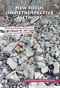 A new publication in the FF Communications New Focus on Retrospective Methods Resuming methodological discussions: case studies from Northern Europe edited by Eldar Heide & Karen Bek-Pedersen The