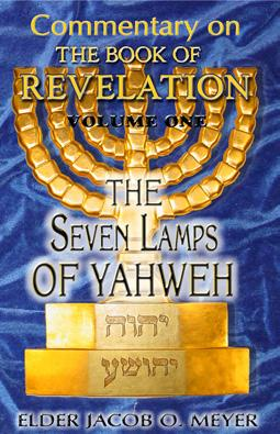 The Sacred Name Broadcaster Bethel, PA 19507 PERIODICAL Reading, PA The Seven Lamps of Yahweh by Elder Jacob O. Meyer Declaring the end from the beginning.