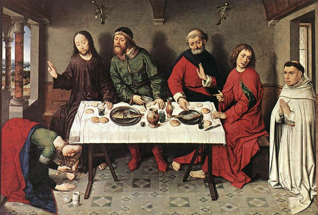 Christ in the House of Simon, by Dieric Bouts the Elder, 1440s PRAYER & WORSHIP Mass of Anticipation: Saturday, 5:15 p.m. Sunday Mass: 7:30, 9:00 and 10:30 a.m. (English); 5:00 p.m. (Spanish) Daily Mass: Monday, Tuesday, Wednesday and Friday, 7:00 a.