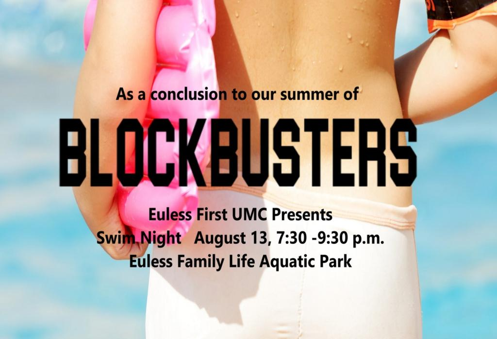 Blockbusters Summer is winding down, but we want to make sure we go out with a bang! We have had so much fun this summer discussing movies in worship as well as our other fun events.