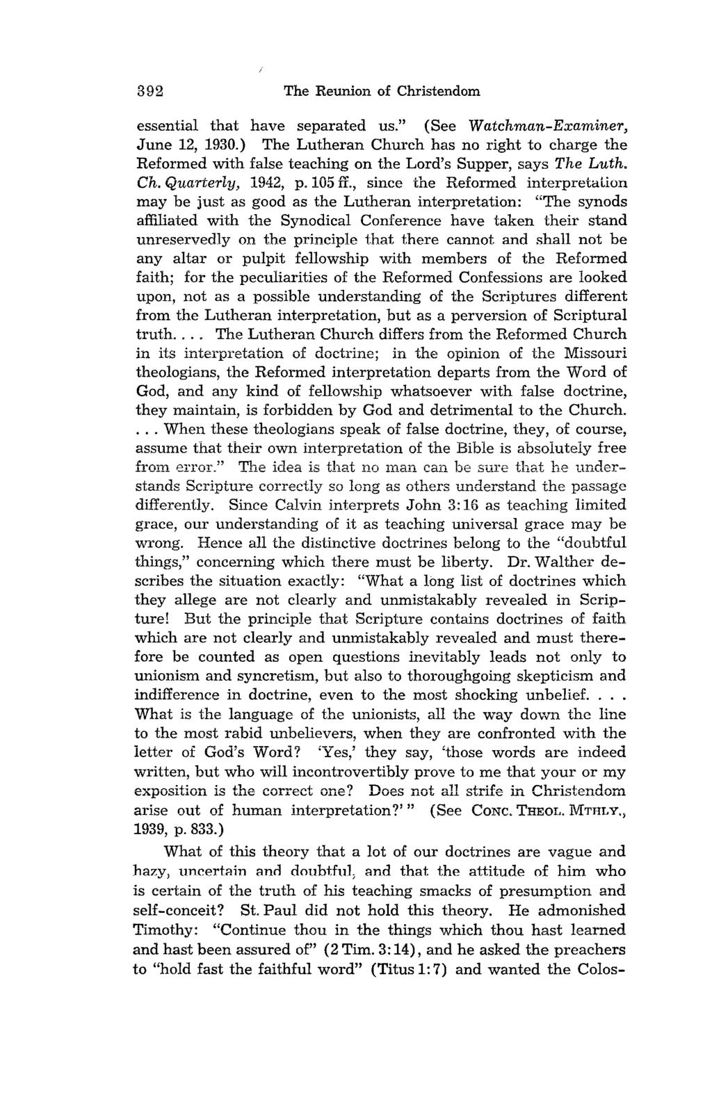 "392 The Reunion of Christendom essential that have separated us."" (See Watchman-Examiner, June 12, 1930."