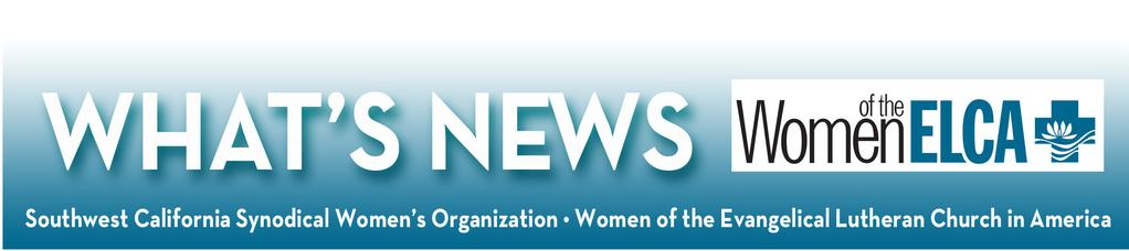 QUARTERLY NEWSLETTER JANUARY 2017 WINTER GATHERING IN SOLVANG 2017 Southwest California Synodical Women s Organization WINTER GATHERING Romans 12: 10.