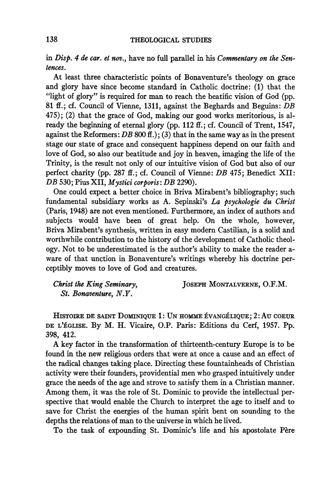 138 THEOLOGICAL STUDIES in Disp. 4 de car. et nov., have no full parallel in his Commentary on the Sentences.