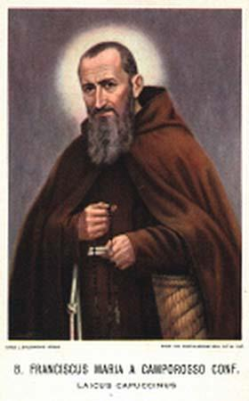 A Confessor of the First Order, Saint Francis Mary was born in 1804 and died in 1866.
