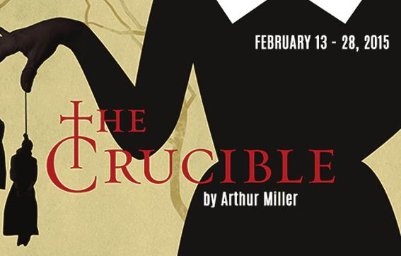 THE CRUCIBLE February 13 - February 28, 2015 By Arthur Miller Director by Charles Morey Director s Notes by Charles Morey A Great Delusion of Satan The astounding fact is that the events outlined in