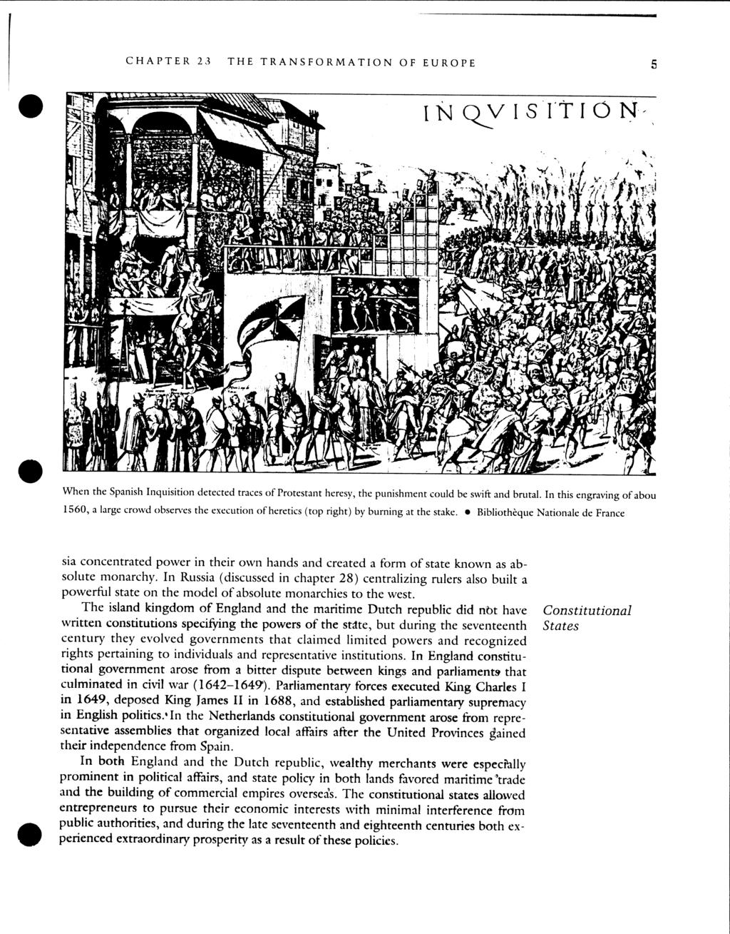 CHAPTER 23 THE TRANSFORMATION OF EUROPE 5 When the Spanish Inquisition detected traces of Protestant heresy, the punishment could be swift and brutal.
