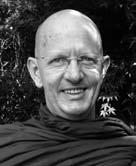4 Radiant Non-Belief Adapted from a Sunday night talk given at Aruna Ratanagiri Monastery in 2010 Ajahn Munindo was born in New Zealand in 1951.