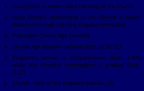 The Church Age 1. The definition of the Church 2. The beginning of the Church 3. The purposes of the Church 4. The Church is not the Kingdom 5. The Church is not Israel 4. Church Kingdom 1.