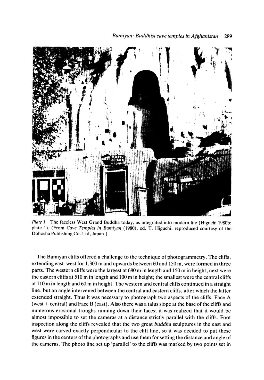 _ j _ Bamiyan: Buddhist cave temples in Afghanistan 289 ^~~~' j~ Swtt*a*^ ttw^ L r I~Oa r Ok m i iti,>4 IL AA Plate I The faceless West Grand Buddha today, as integrated into modern life (Higuchi