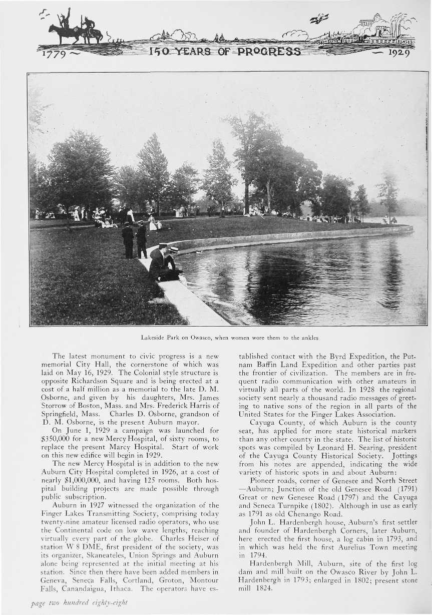 Lakeside Park on Owasco, when women wore them to the ankles The latest monument to civic progress is a new memorial City Hall, the cornerstone ot which was laid on May 16, 1929.