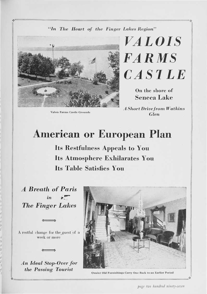 'In The Heart of the Finger Lakes Region' VALOIS FARMS CASJLE On the shore of Seneca Lake Valois Farms Castle Grounds A Short Drive from Watkins Glen American or European Plan Its Restfulness Appeals
