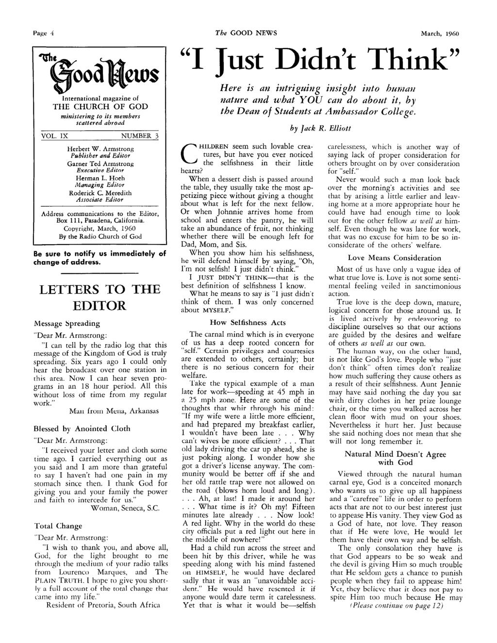Page 4 The GOOD NEWS March, 1960 I Just Didn t Think International magazine of THE CHURCH OF GOD ministering to its members scattered abroad VOL. IX NUMBER 3 Herbert W.
