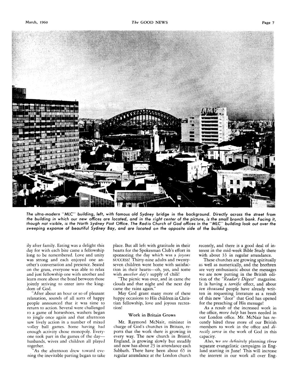 March, 1960 The GOOD NEWS Page 7 The ultra-modern MLC building, left, with famous old Sydney bridge in the background.