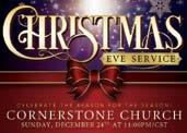 Christmas Eve Service Sunday, December 24th at 11:00PM/CST Christmas Eve Service will be a time of worship and