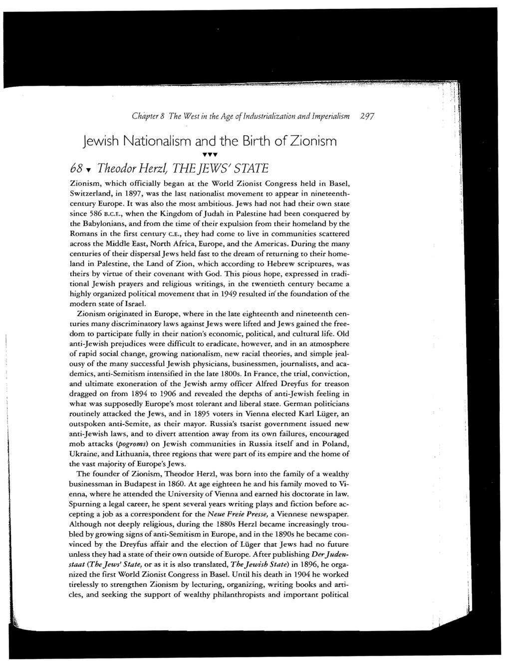 Chapter 8 The West in the Age ofindustrialization and Imperialism 297 Jewish Nationalism and the Birth of Zionism 68.