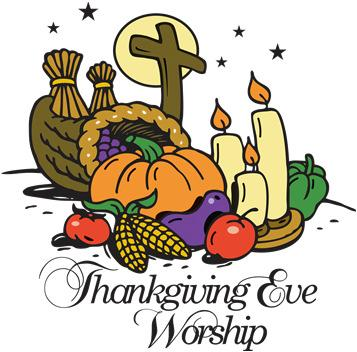 Here is a summary of the special services, days, and times: Wed., Nov. 22 nd Thanksgiving Eve Worship (7pm) Wednesdays Dec.