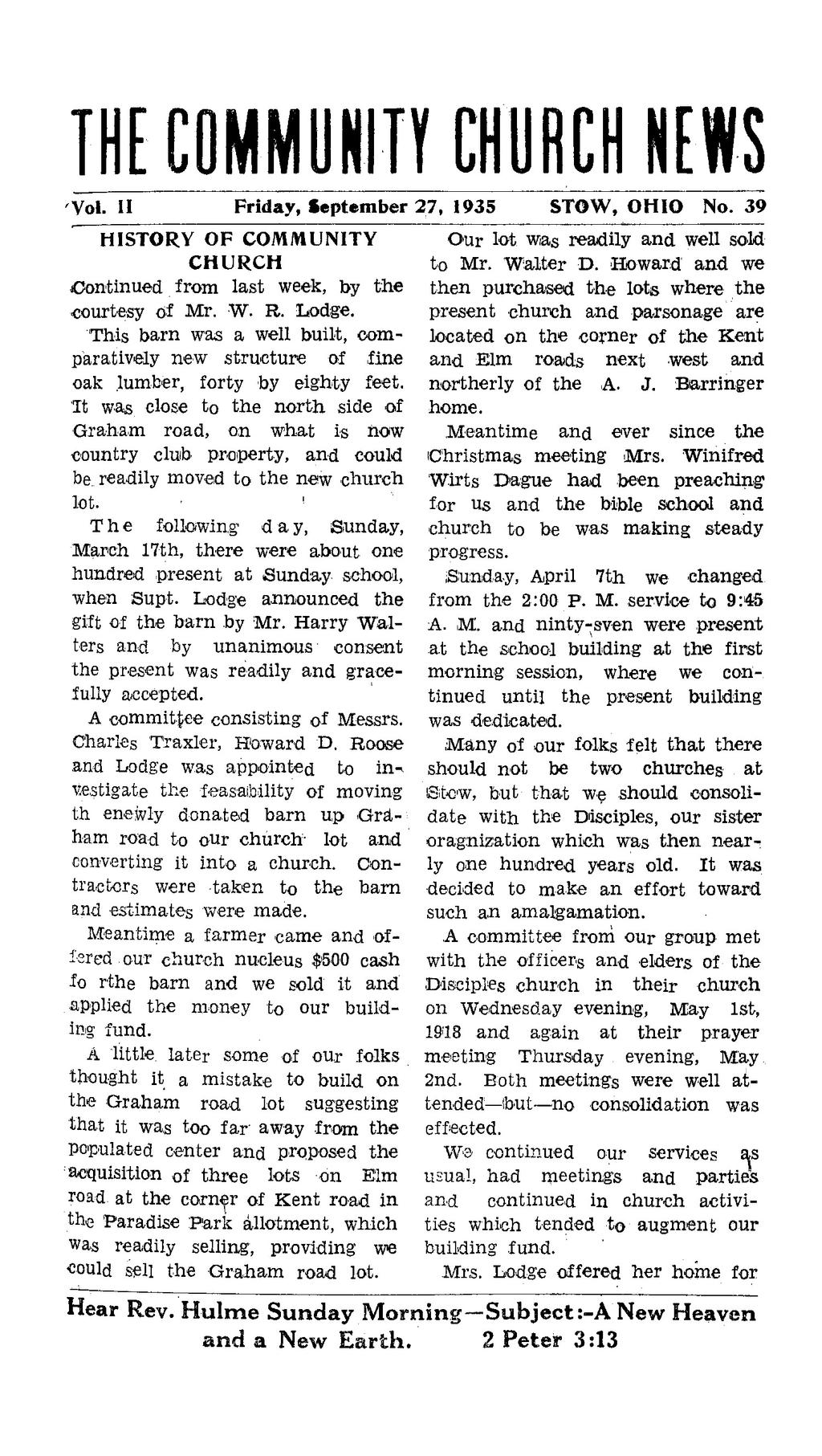 THE COMMUNITY CHURCH HEWS Vol. II Friday, September 27, 1935 HISTORY OF COMMUNITY CHURCH Continued from last week, by t h e courtesy of Mr. W. R. Lodge.