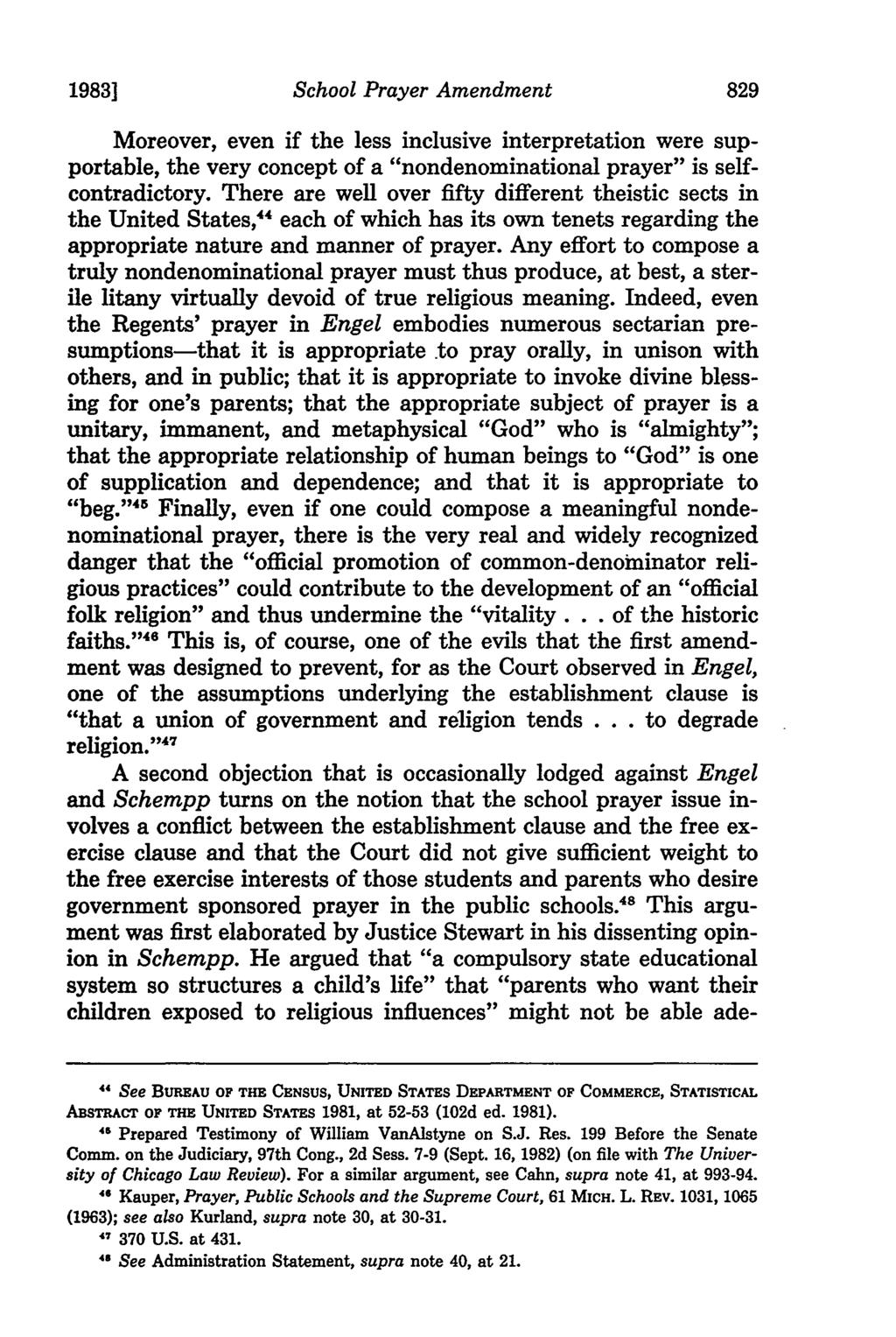 "1983] School Prayer Amendment Moreover, even if the less inclusive interpretation were supportable, the very concept of a ""nondenominational prayer"" is selfcontradictory."