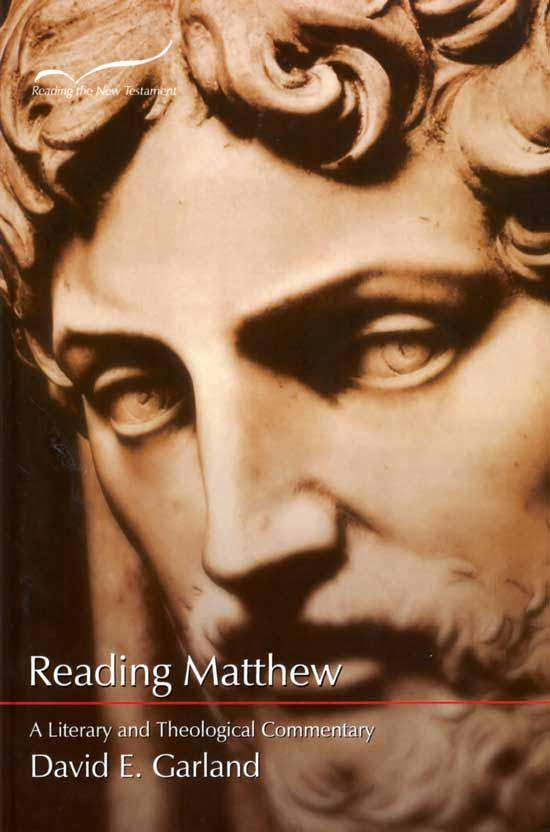 Reading Matthew. A Literary and Theological Commentary,, David E.