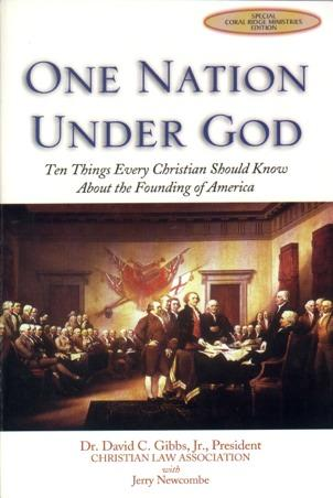 One Nation Under God Ten things every Christian should know about the