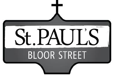 November 26, 2017 Pentecost XXV Welcome to St. Paul s We are so pleased to welcome you to St. Paul s Bloor Street today. Wherever you are on your spiritual journey, you are welcome here.