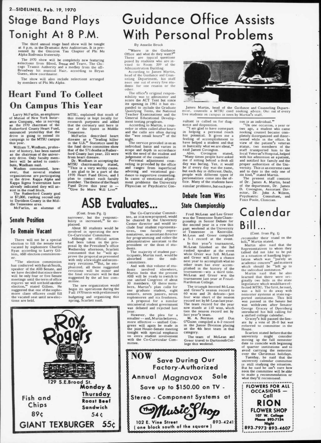 2--SIDEUNES, Feb. 19, 1970 Stage Band Plays Tonght At 8 P.M. The thrd annual stage band show wll be tonght at 8 p.m. n the Dramatc Arts Audtorum.