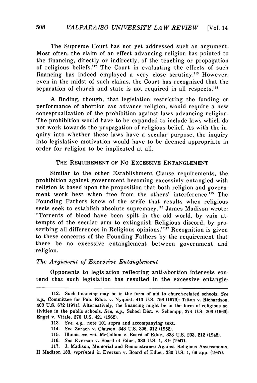 Valparaiso University Law Review, Vol. 14, No. 3 [1980], Art. 4 508 VALPARAISO UNIVERSITY LA W REVIEW [Vol. 14 The Supreme Court has not yet addressed such an argument.