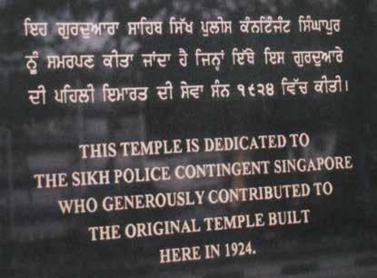 Bhai Wasawa Singh Thoorkot, a member of the Sikh Police Contingent, played an important part in raising funds for the Gurdwara Sahib building.