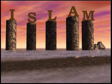 The 5 Pillars of Islam 5 acts