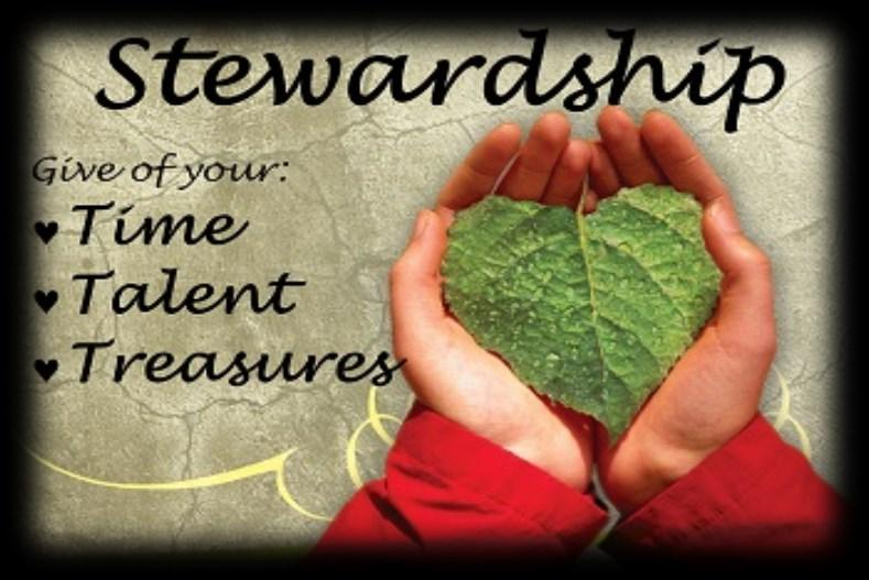 Dear Church Family, I was asked to tell you what stewardship means to me and why I give.