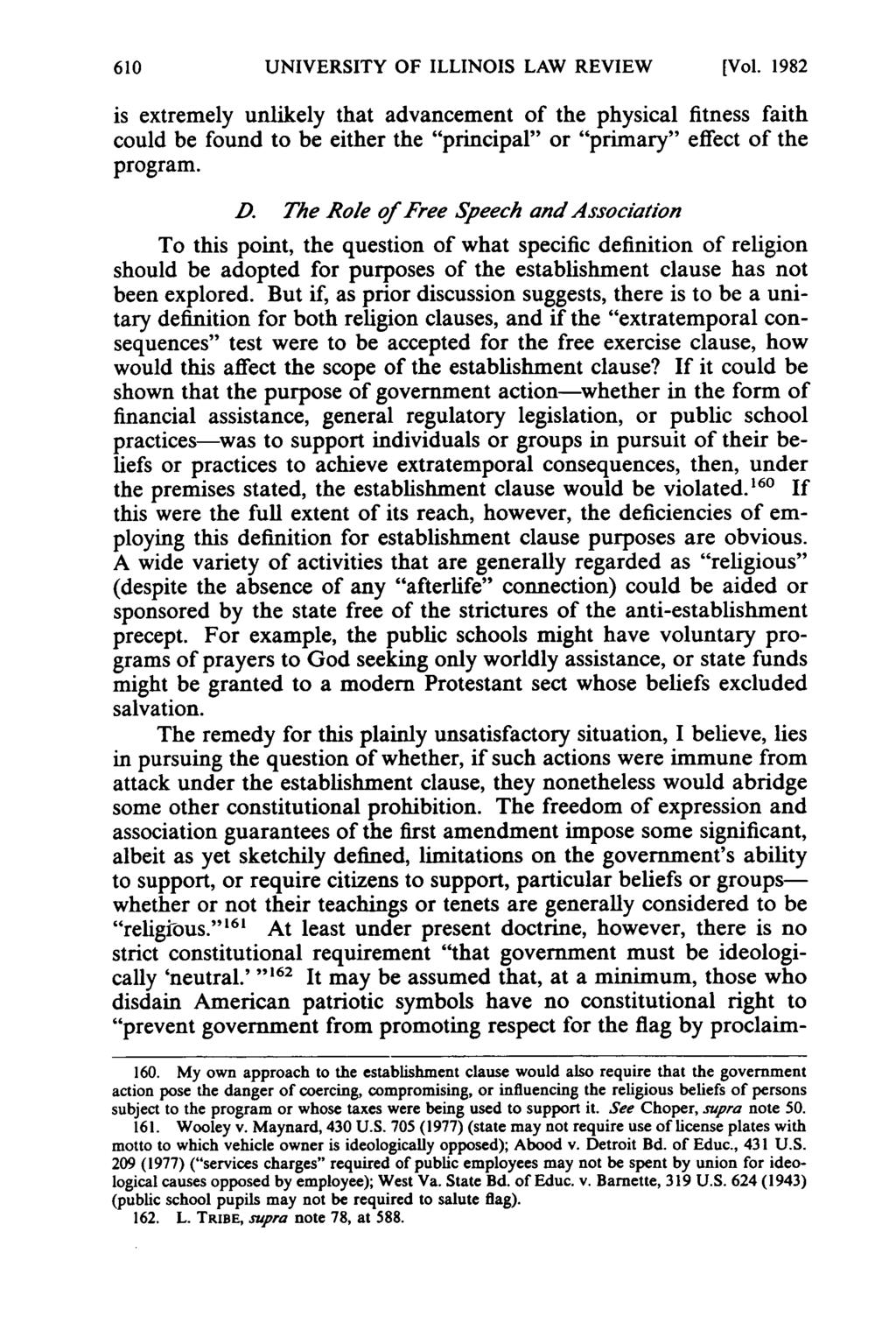 "UNIVERSITY OF ILLINOIS LAW REVIEW [Vol. 1982 is extremely unlikely that advancement of the physical fitness faith could be found to be either the ""principal"" or ""primary"" effect of the program. D."