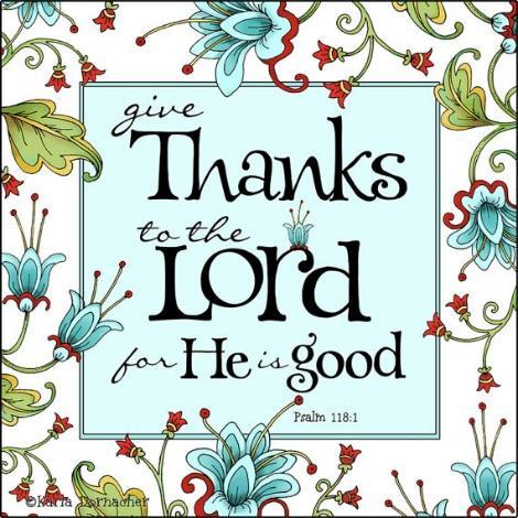 PASTOR S POST : Give Thanks Unto the Lord! November 20, 2016 Dear members and friends in Christ: Oh give thanks unto the Lord, for He is good. His steadfast love endures forever.