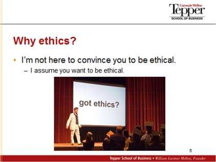 I m going to present to you a framework for analyzing an ethical issue that s based on the idea that an ethical choice is a rational choice, a logical choice.