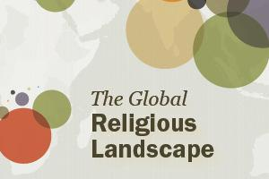The Global Religious Landscape A Report on the Size and Distribution of the World s Major Religious Groups as of 2010 ANALYSIS December 18, 2012 Executive Summary Navigate this page: Geographic