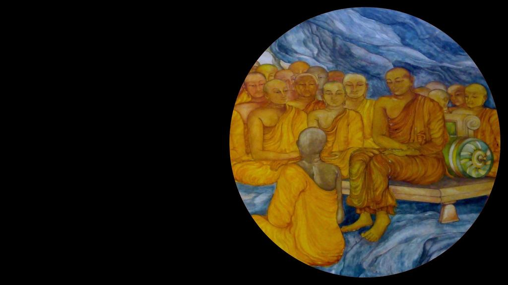 Timeline: 499 BCE Awakening of the Buddha 499 BCE Setting the Dhamma Wheel Rolling