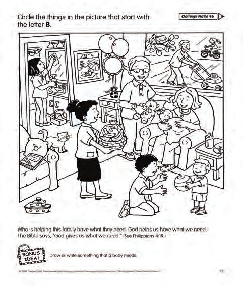 9 Talk to Learn Bible Story Activity Pages Center A copy of Activity 23 from The Big Book of Bible Story Activity Pages #2 for yourself and each child, crayons or markers; optional small pieces of