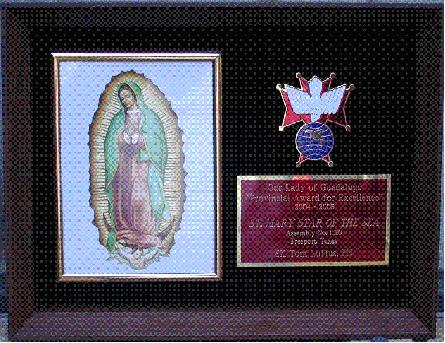 PROVINCIAL AWARD FOR EXCELLENCE The Our Lady of Guadalupe Provincial Award for Excellence for Assemblies was implemented in October 2004.