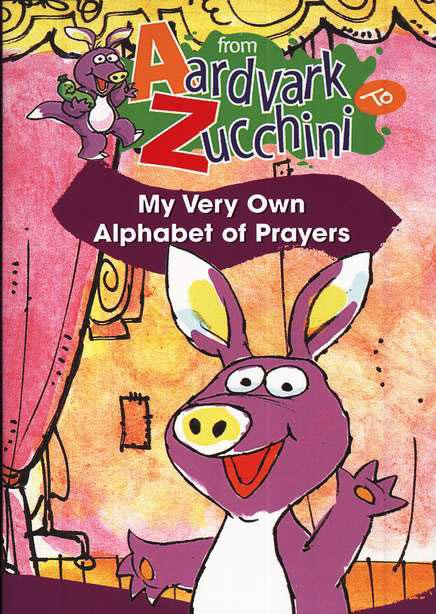 A to Z. You'll soon learn that praying is fun to do and fruitful, too.