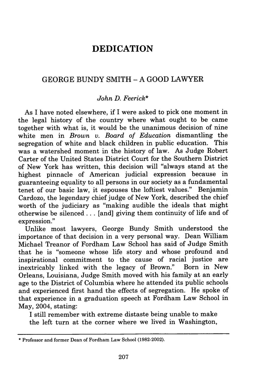 DEDICATION GEORGE BUNDY SMITH - A GOOD LAWYER John D.